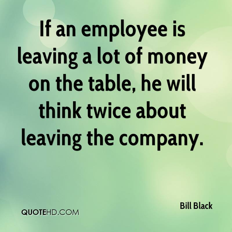 Quotes For Someone Leaving Workplace: Employee Leaving Quotes. QuotesGram