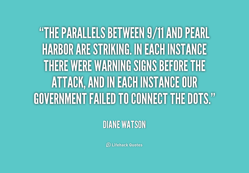 Are the Tories velvet glove fascists? - Page 26 384207538-quote-Diane-Watson-the-parallels-between-911-and-pearl-harbor-235623