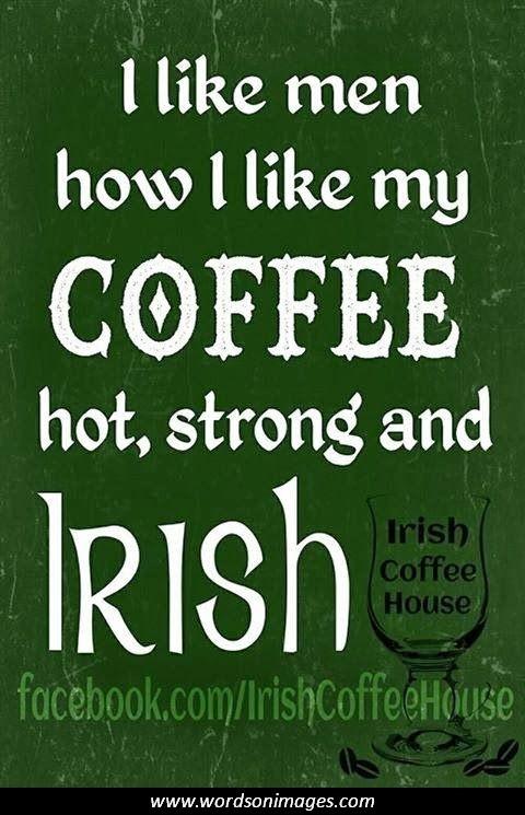 Irish Inspirational Quotes About Life Quotesgram