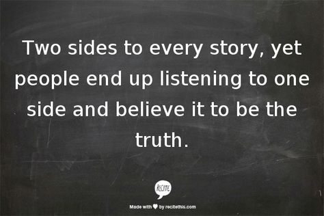 Both Sides Of The Story Quotes. QuotesGram