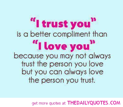 Quotes love sayings and trust Top 74