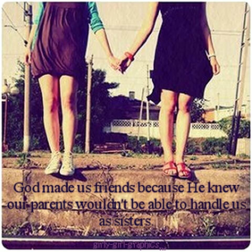Best Friend Sister Quotes: Friends Are Like Sisters Quotes. QuotesGram