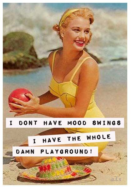Bad Mood Swings Funny Quotes. QuotesGram