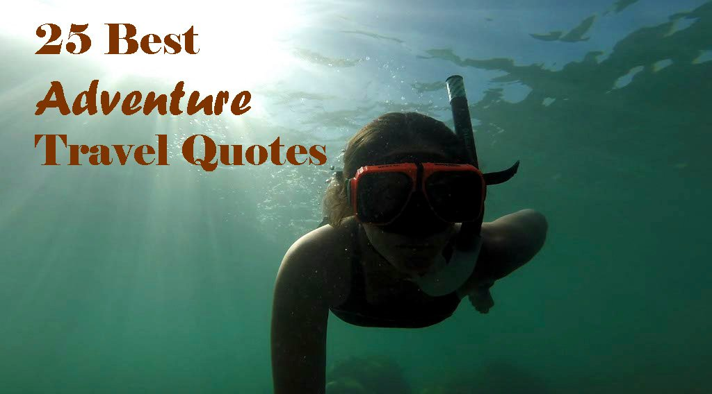 Adventure Quotes Quotesgram: Best Adventure Quotes. QuotesGram