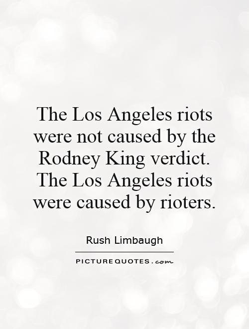 a history of the rodney king verdict in los angeles The 1992 los angeles riots, also known as the rodney  of leaving los angeles before a verdict was issued in the new 1993 rodney king federal civil rights trial .