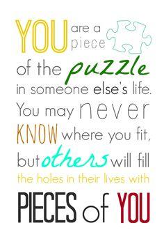 Puzzle Pieces Inspirational Quotes. QuotesGram