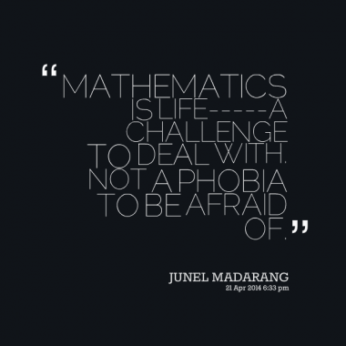 the fear of mathematics a life Olympia lepoint exposes mathaphobia, a severe fear that shuts down the  and  mathematical) education, and can hinder logical problem-solving in daily life.