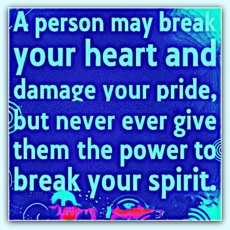 if someone breaks your heart Either someone new who has yet to break your heart, that someone who did break your heart, or you -- the one who had his or her heart broken.