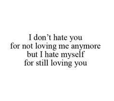 quotes about hating myself - photo #47