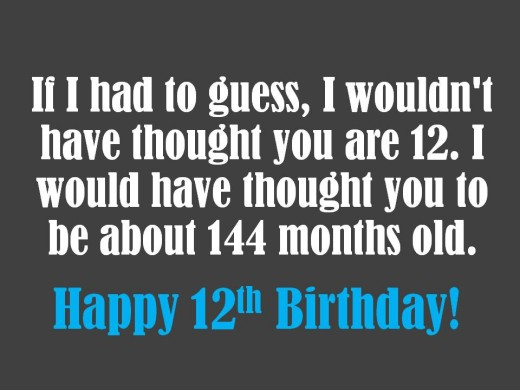 Turning 12 Birthday Quotes For Quotesgram