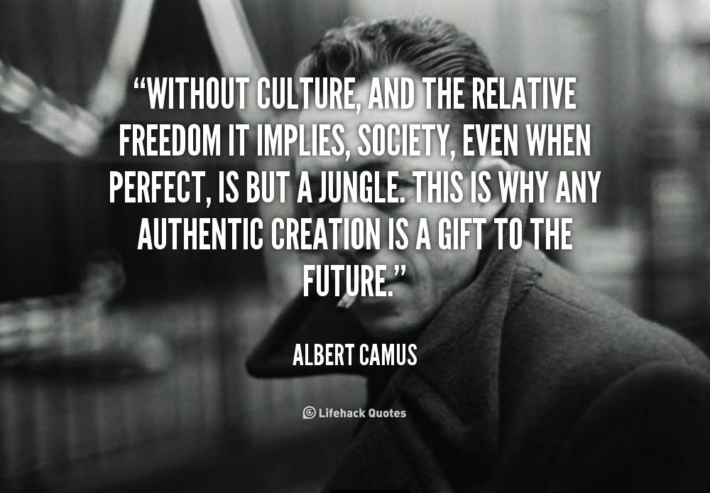 Life Without Freedom Quotes: Albert Camus Quotes Ignorance. QuotesGram