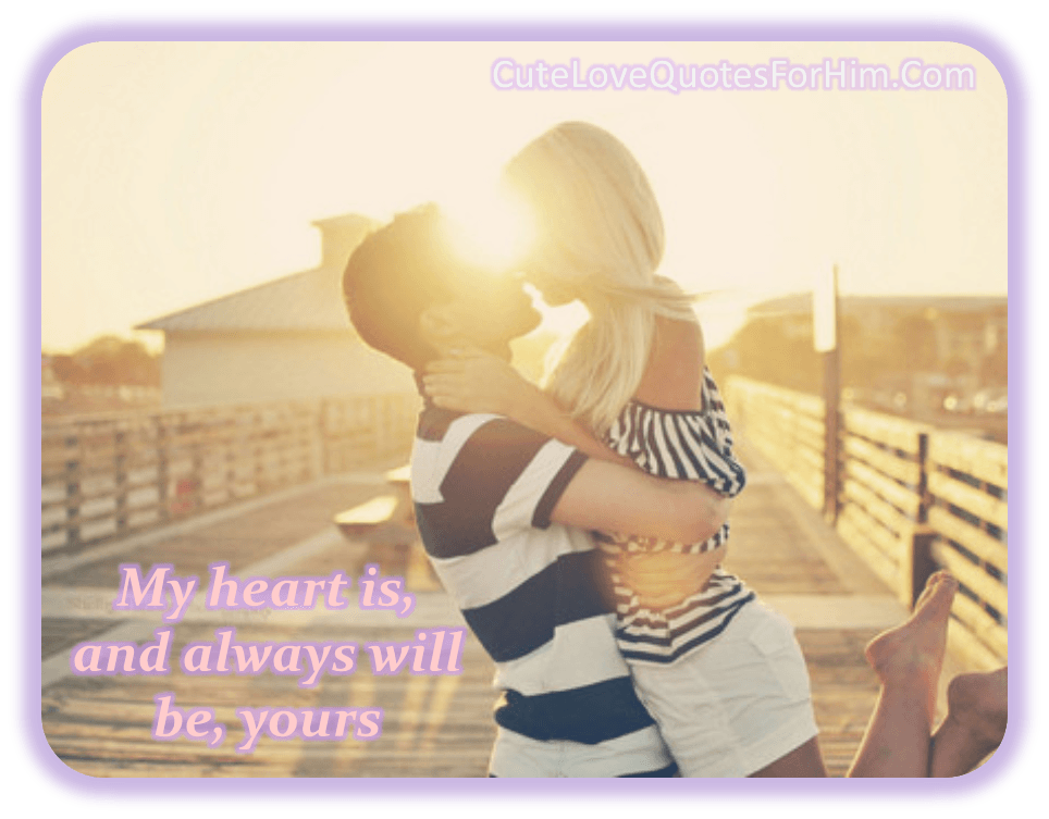 Romantic Love Quotes For Him From The Heart. QuotesGram