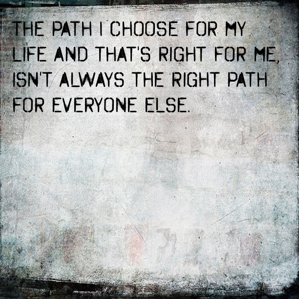 Path Quotes: Quotes About Choosing A Path. QuotesGram