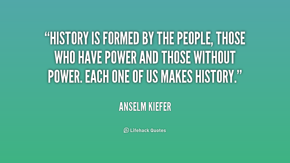 Famous Historical Quotes About History Quotesgram
