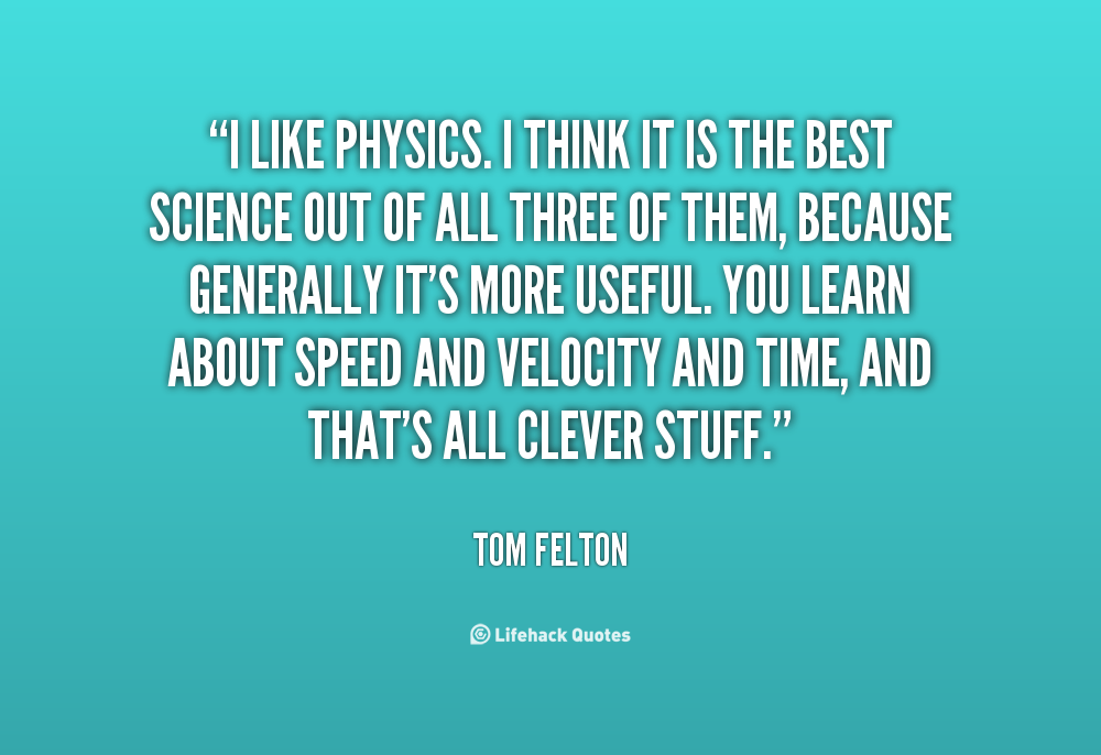 Clever Physics Quotes. QuotesGram