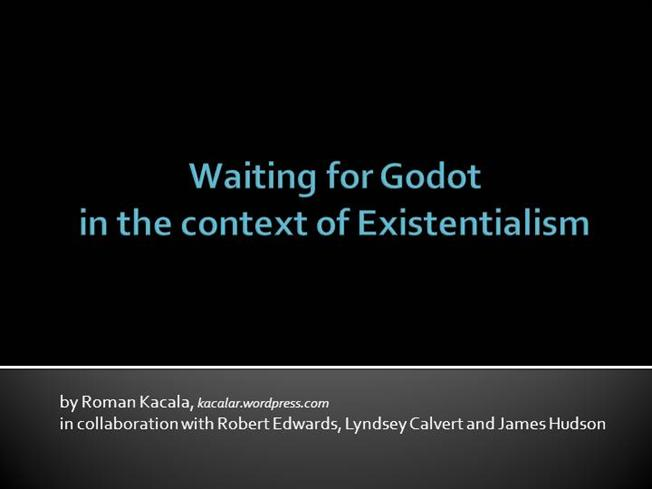 existentialism in waiting for godot essay Existentialism in waiting for godot from samuel beckett - albert eng -  presentation / essay (pre-university) - english - literature, works - publish your.