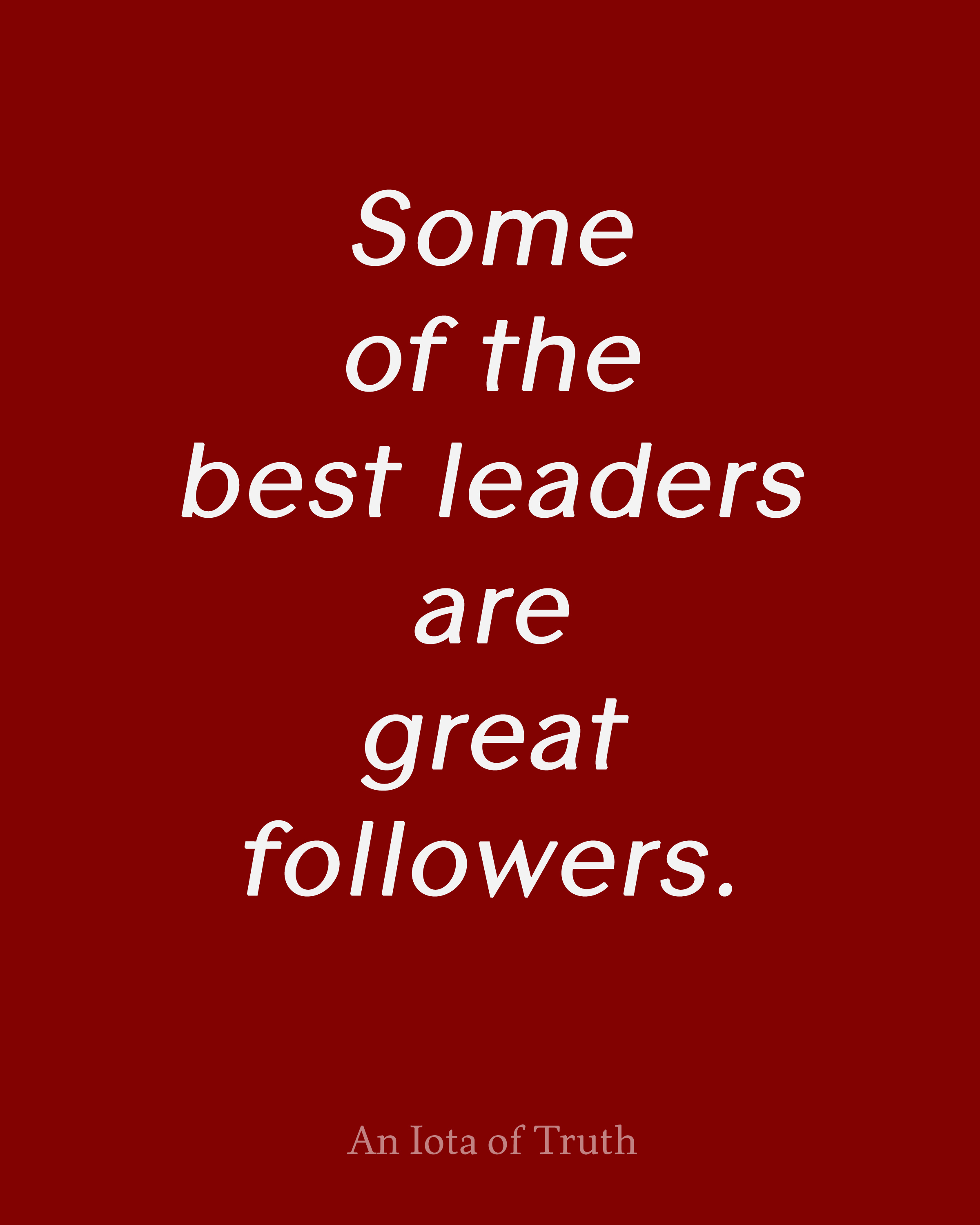 Quotes About Leaders And Followers. QuotesGram