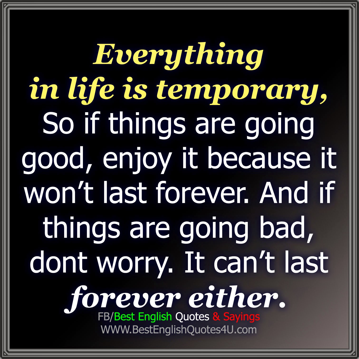 Everything Is Temporary Quotes. QuotesGram