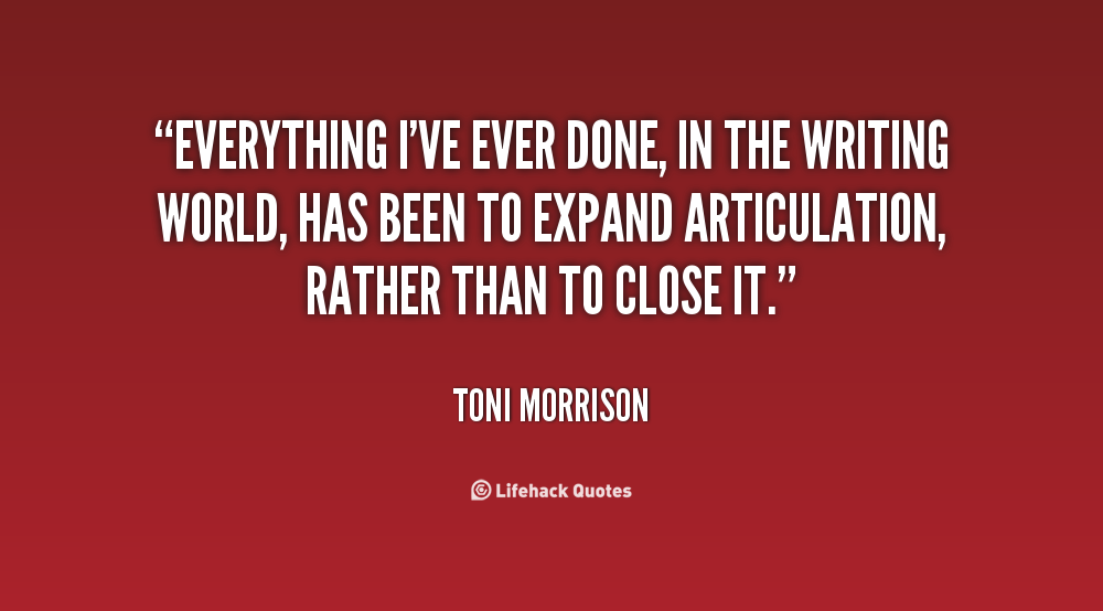 morrison and the intersections of my life essay Essay recitatif: toni morrison - in 1983, toni morrison published the only short story she would ever create the controversial story conveys an important idea of what race is and if it really matter in the scheme of life this story takes place during the time period of the civil rights movement.