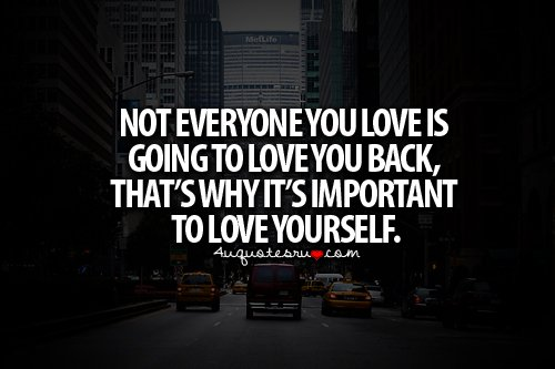 Do Not Complain If The Person You Love Don T Love You Back: Everyone Is Important Quotes. QuotesGram