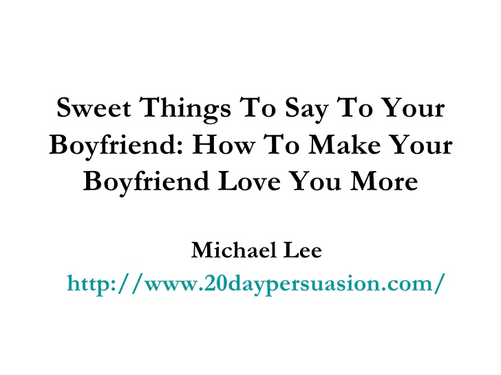 Sexy Quotes To Say To Your Boyfriend. QuotesGram