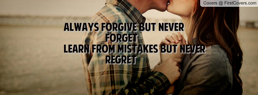 Why do people say forgive but never forget? - Quora