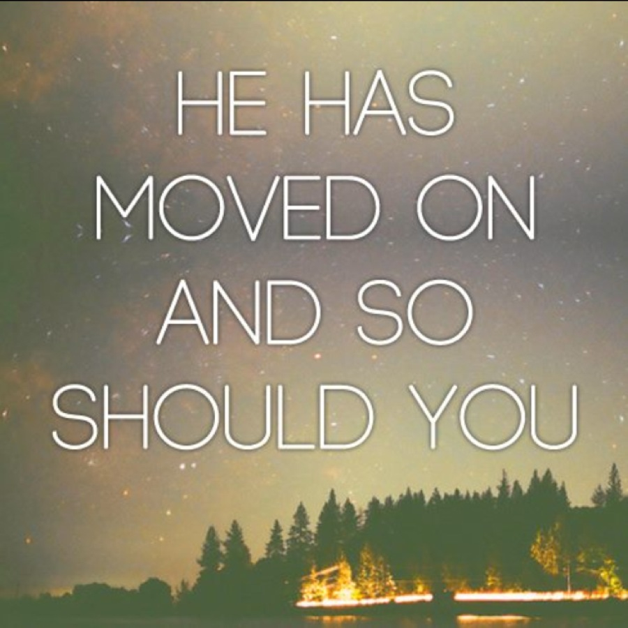 Moved On Quotes: He Has Moved On Quotes. QuotesGram
