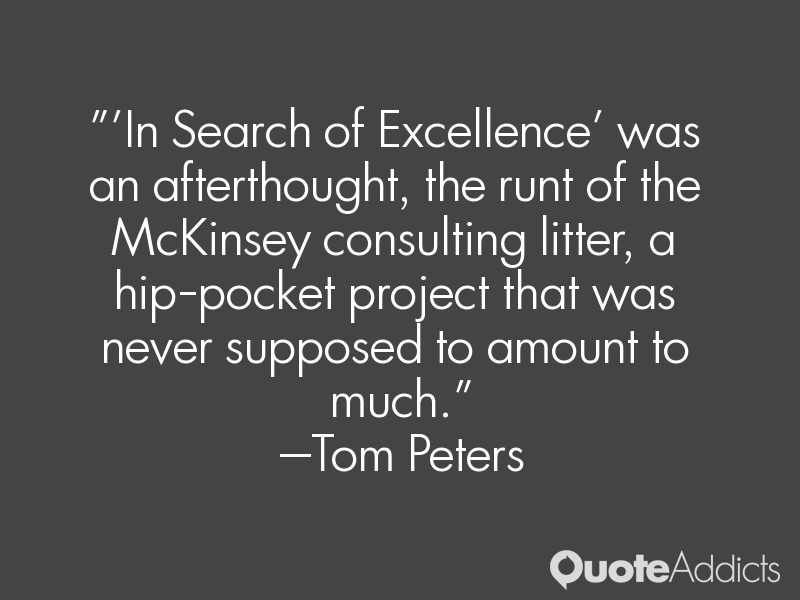 In Search Of Excellence Quotes. QuotesGram