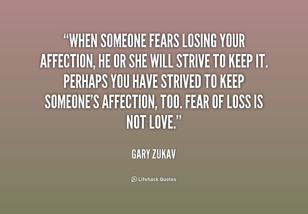30 Love You Quotes For Your Loved Ones: Fear Of Losing The One You Love Quotes. QuotesGram