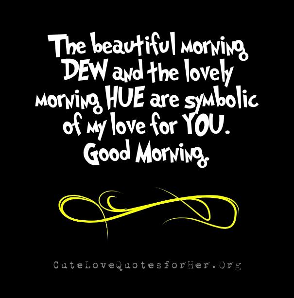 Romantic Good Morning Quotes. QuotesGram