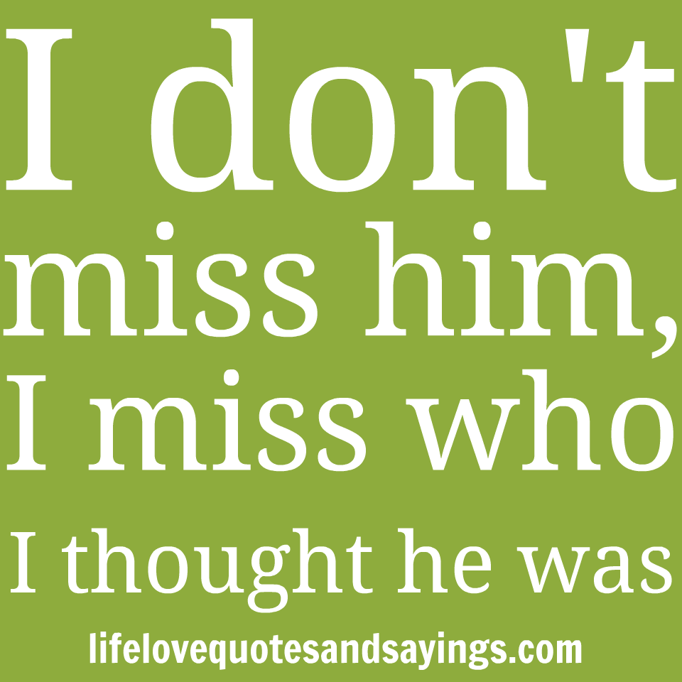 Quotes About Missing Him: I Miss Him Quotes And Sayings. QuotesGram