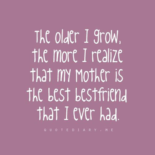 Best Friend Becoming A Mother Quotes: Missing My Mom Quotes. QuotesGram