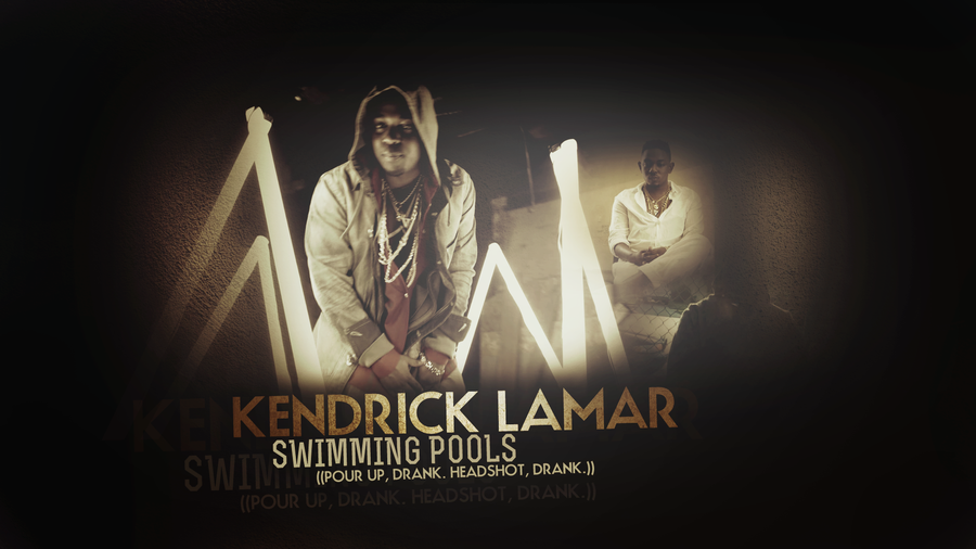 Kendrick lamar quotes wallpaper quotesgram - Kendrick lamar swimming pools torrent ...