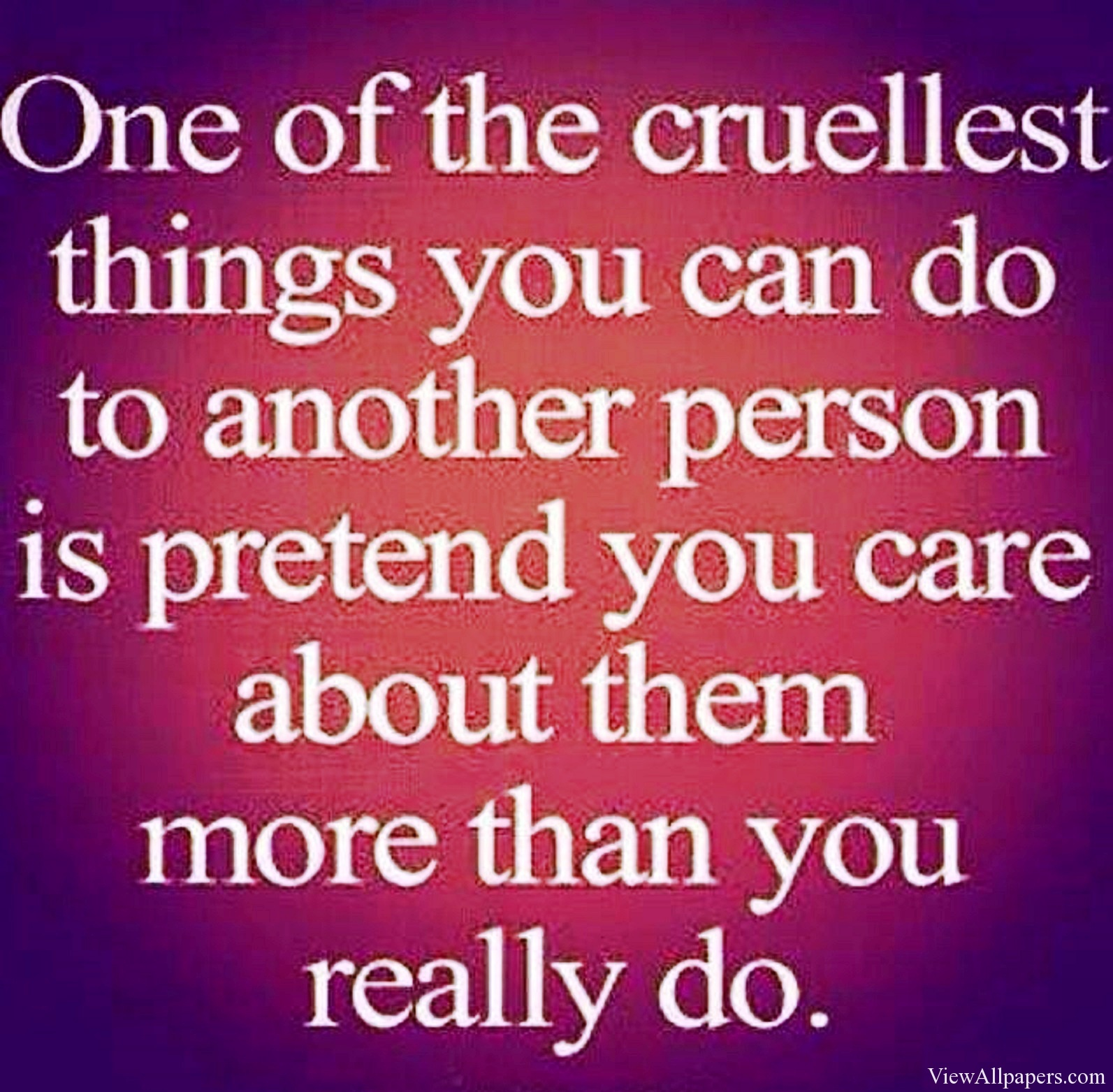 Quotes About Love: Cruel Love Quotes. QuotesGram