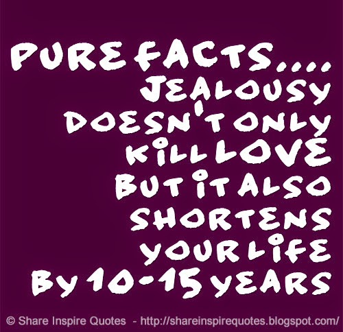 Quotes About Jealousy And Love Jealousy Kills ...