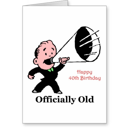 40th Birthday Quotes: Humorous 40th Birthday Quotes. QuotesGram