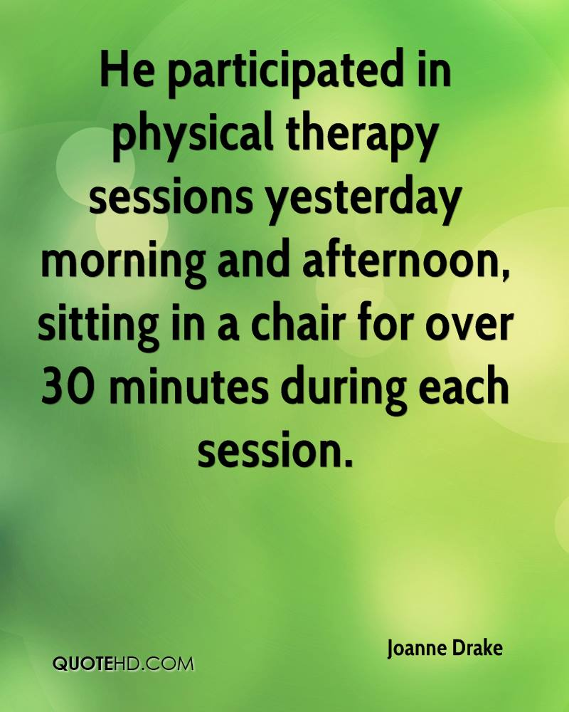 Quotes And Sayings: Physical Therapy Quotes And Sayings. QuotesGram