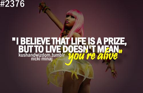 Nicki Minaj Pics With Quotes: Nicki Minaj Quotes About Life. QuotesGram