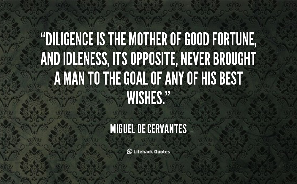 Diligence Quotes Best Quotesgram