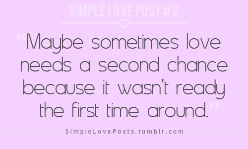 Second Time Around Quotes Love. QuotesGram