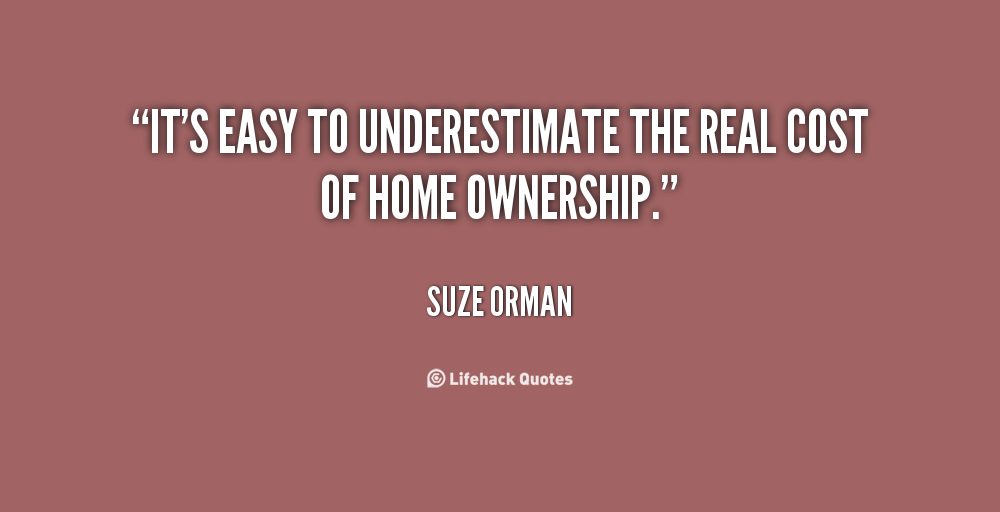 Inspirational quotes about home ownership quotesgram for Tough exterior quotes