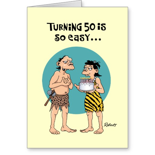 Funny Birthday Quotes For Men Over 50 Quotesgram