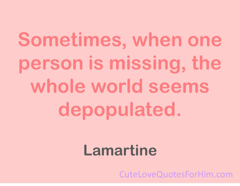 cute quotes about missing him quotesgram
