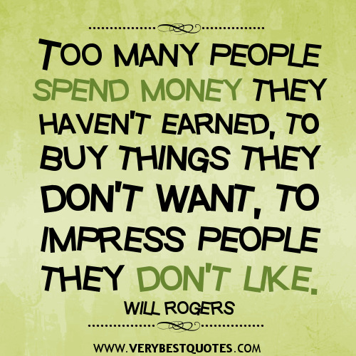 Quotes About Money: Quotes About Buying Stuff. QuotesGram
