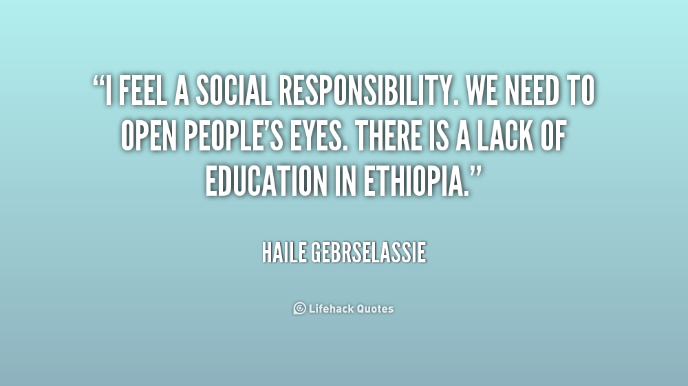 Famous Quotes About Social Responsibility Quotesgram