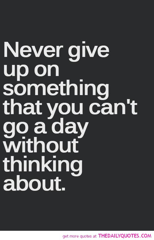 Relationship give up quotes