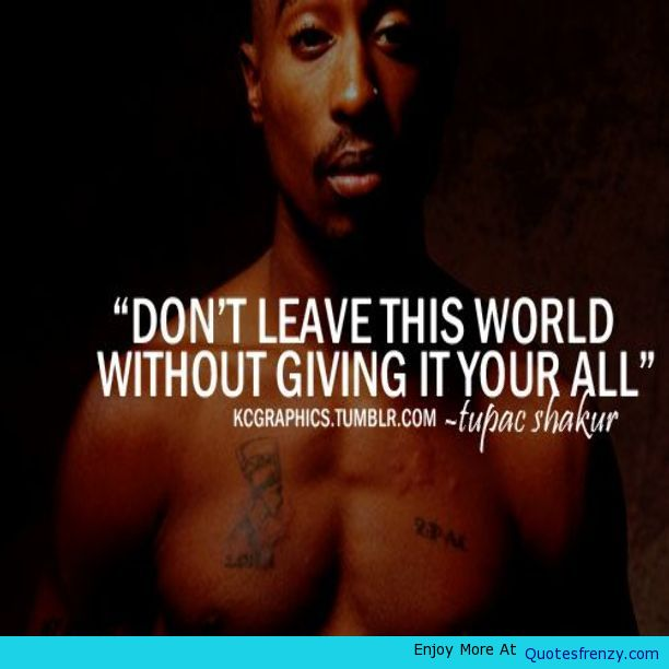 All Tupac Quotes: Tupac Inspirational Quotes. QuotesGram