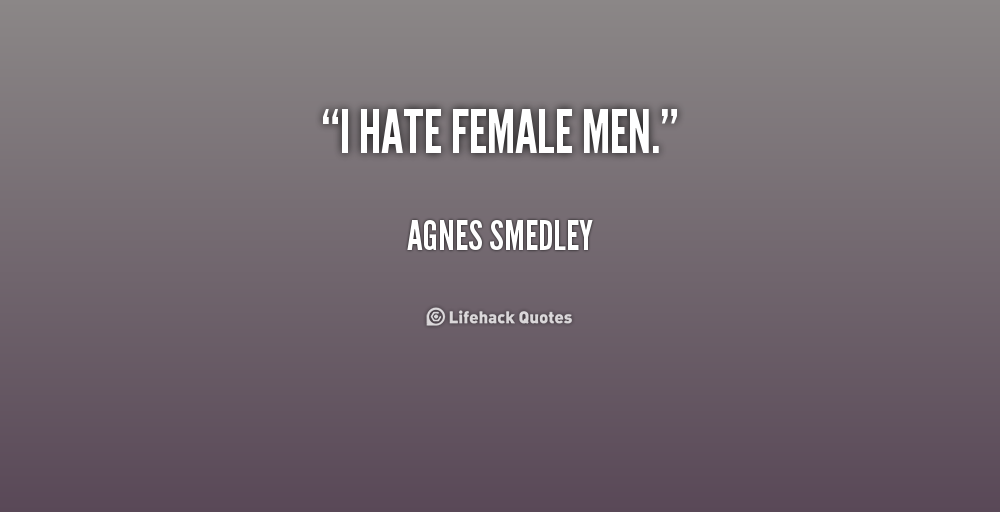 10 Things I Hate Quotes Quotesgram: I Hate Men Quotes. QuotesGram