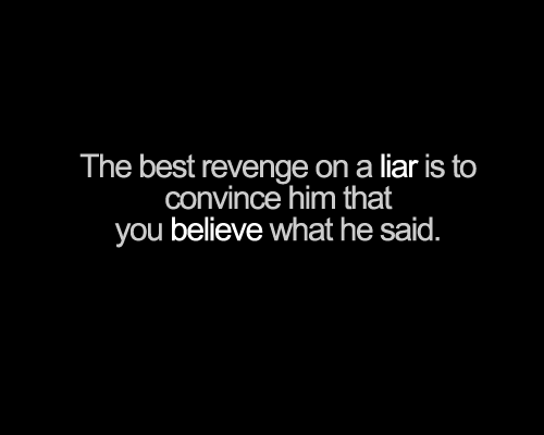 Quotes About Lying And Karma: Famous Quotes On Liars. QuotesGram