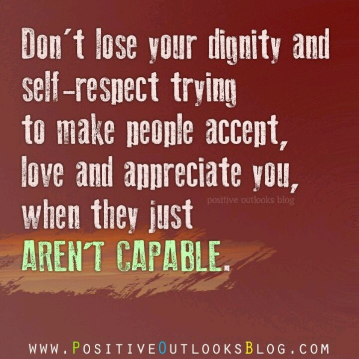 Dignity Quotes And Sayings: Self Quotes About Dignity. QuotesGram